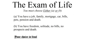 The exam of life